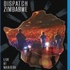 Dispatch Zimbabwe: Live at Madison Square Garden (2007)