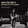 John Mayer: Where the Light Is (2008)