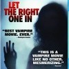 Låt den rätte komma in (Låt den rätte komma in / Let The Right One In, 2008)