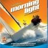 Morning Light (2005)
