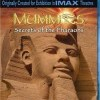 Mumie: Tajemství faraonů (Mummies: Secret of the Pharaohs, 2007)