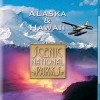 Scenic National Parks: Alaska & Hawaii (2009)
