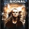 Signal, The (2007)