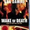 Probuzená smrt (Wake of Death, 2004)