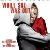 Svědkem zločinu (While She Was Out, 2008)