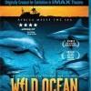 Wild Ocean (IMAX) (2008)