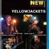 Yellowjackets: The Paris Concert (2008)